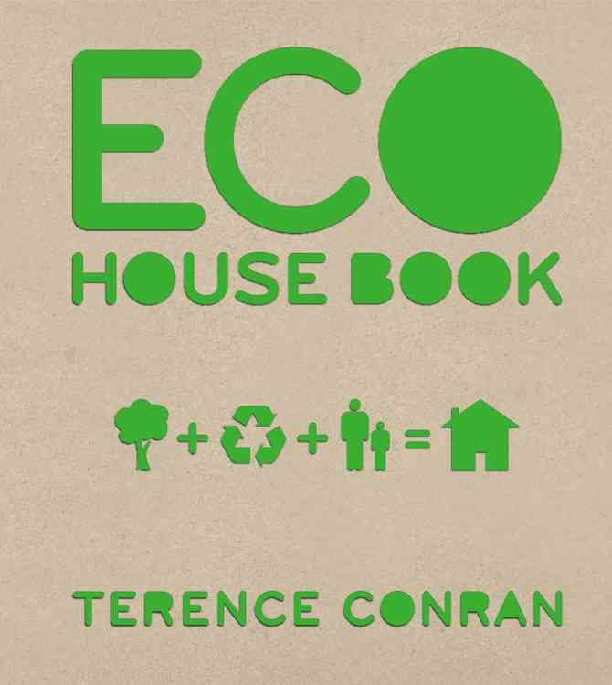 Eco House Book By Conran, Terence